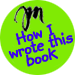 how I wrote this book
