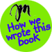 how we wrote this book